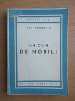 Ivan Turgheniev - Un cuib de nobili (1946)