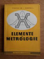 Ivanovici Gh. - Elemente de metrologie