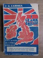 Anticariat: J. A. Candrea - I learn english. Curs practic de limba engleza (circa 1940)