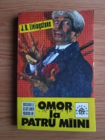 Anticariat: J. B. Livingstone - Omor la patru maini