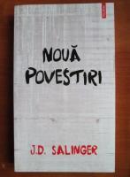 Anticariat: J. D. Salinger - Noua povestiri