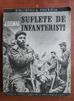 Anticariat: J. Delmas - Suflete de infanteristi