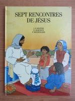 Anticariat: J. F. Kieffer - Sept rencontres de Jesus