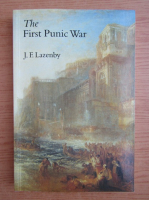 Anticariat: J. F. Lazenby - The first punic war
