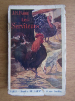 J. H. Fabre - Les serviteurs (1924)