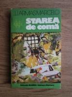 Anticariat: J. J. Armas Marcelo - Stare de coma