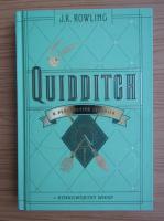 J. K. Rowling - Quidditch. Operspectiva istorica
