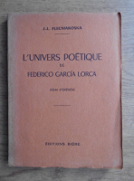 J. L. Flecniakoska - L'univers poetique de Federico Garcia Lorca