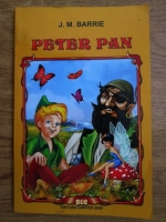 J. M. Barrie - Peter Pan (Peter si Wendy)