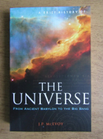 J. P. McEvoy - The Universe from Ancient Babylon to the Big Bang
