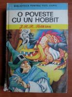 Anticariat: J. R. R. Tolkien - O poveste cu un hobbit