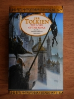 J. R. R. Tolkien - The lord of the rings. The return of the king (volumul 3)