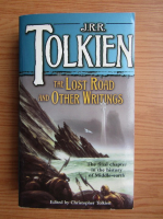 J. R. R. Tolkien - The lost road and other writings