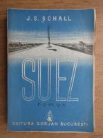 J. S. Schall - Suez (1942)