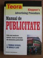 J. Thomas Russel - Manual de publicitate. Cele mai moderne tehnici, teorii si metode din domeniul publicitatii
