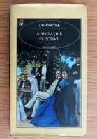 J. W. Goethe - Afinitatile elective