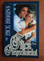 comperta: Jack Higgins - Fiica Presedintelui