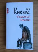 Jack Kerouac - Vagabonzii Dharma (Top 10+)