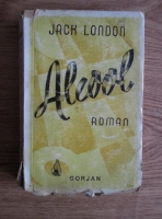 Anticariat: Jack London - Alcool (John Barleycorn) (1941)