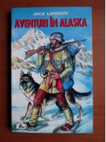 Anticariat: Jack London - Aventuri in Alaska