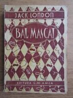 Jack London - Bal mascat (1940)