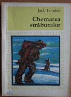 Anticariat: Jack London - Chemarea strabunilor