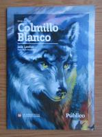 Jack London - Colmillo Blanco