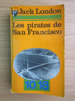 Jack London - Les pirates de San Francisco