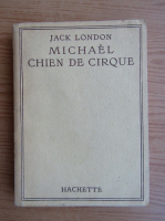 Jack London - Michael chien de cirque