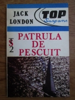 Jack London - Patrula de pescuit