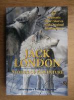 Jack London - Stories of adventure
