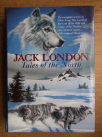 Jack London - Tales of the North