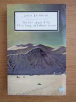 Anticariat: Jack London - The call of the wild. White fang. Other stories