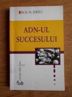 Anticariat: Jack M. Zufelt - ADN-ul succesului