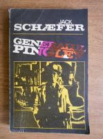 Anticariat: Jack Schaefer - Generalul Pingley