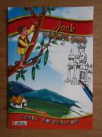 Jack si vrejul de fasole. Carte de colorat