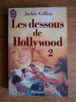 Anticariat: Jackie Collins - Les dessoous de Hollywood (volumul 2)