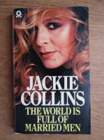 Anticariat: Jackie Collins - The world is full of married men