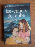 Anticariat: Jacqueline Briskin - Les sentiers de l'aube (volumul 2)