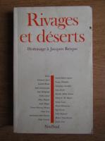 Anticariat: Jacques Berque - Rivages et deserts
