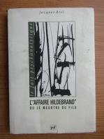 Anticariat: Jacques Bril - L'affaire Hildebrand