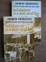 Anticariat: Jacques Chabannes - Intalnirea n-a mai avut loc (2 volume)