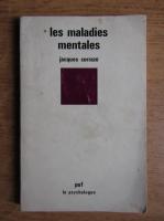 Jacques Corraze - Les maladies mentales