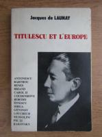 Anticariat: Jacques de Launay - Titulescu et l'Europa