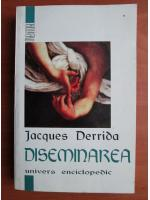 Anticariat: Jacques Derrida - Diseminarea