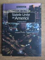 Jacques Portes - Statele Unite ale Americii o hiperputere?
