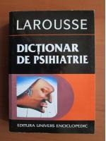 Anticariat: Jacques Postel - Larousse. Dictionar de psihiatrie