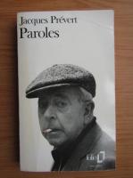 Anticariat: Jacques Prevert - Paroles