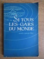 Anticariat: Jacques Remy - Si tous les gars du monde