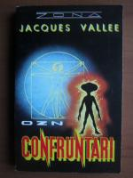 Anticariat: Jacques Vallee - OZN. Confruntari